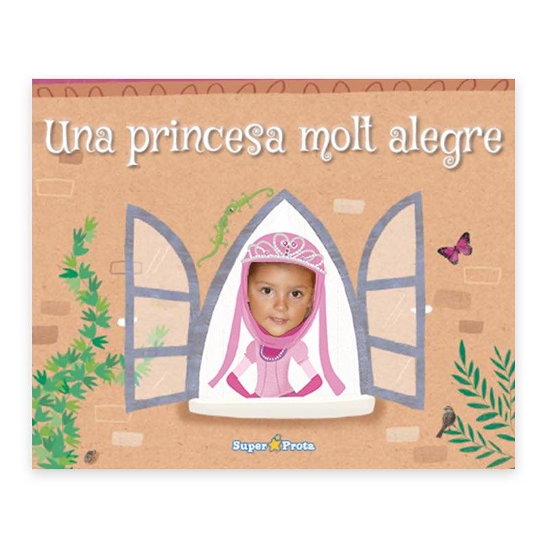 Una princesa molt alegre